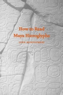 How to Read Maya Hieroglyphs, Paperback / softback Book