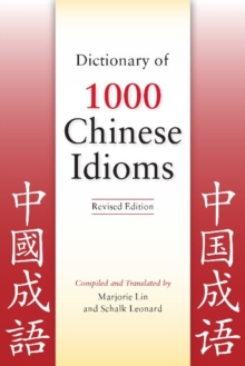 Dictionary of 1,000 Chinese Idioms, Paperback / softback Book