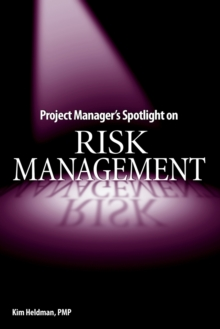 Project Manager's Spotlight on Risk Management, Paperback / softback Book
