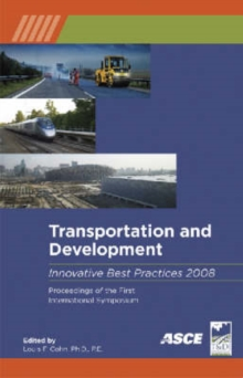 Transportation and Development Innovation Best Practices 2008, Paperback / softback Book