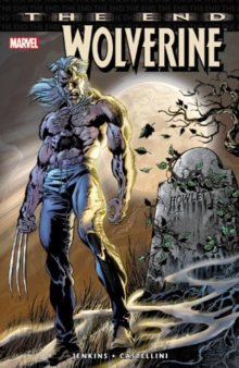Wolverine: The End, Paperback / softback Book
