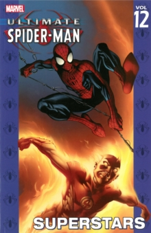 Ultimate Spider-man Vol.12: Superstars, Paperback Book