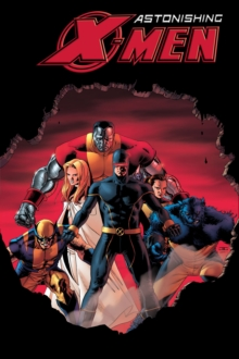 Astonishing X-men Vol.2: Dangerous, Paperback Book