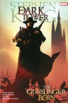 Dark Tower: The Gunslinger Born, Hardback Book
