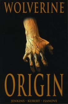 Wolverine: Origin, Paperback / softback Book