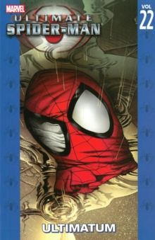Ultimate Spider-man Vol.22: Ultimatum, Paperback Book