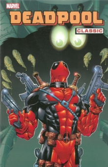 Deadpool Classic Vol.3, Paperback Book