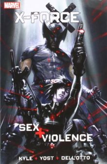 X-force: Sex And Violence, Paperback / softback Book