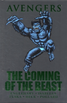 Avengers: The Coming Of The Beast, Hardback Book