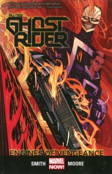 All-New Ghost Rider Volume 1: Engines of Vengeance, Paperback Book