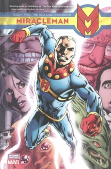 Miracleman Book 2: The Red King Syndrome, Hardback Book