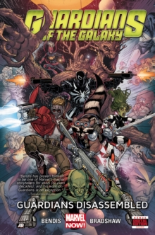 Guardians Of The Galaxy Volume 3: Guardians Disassembled, Hardback Book