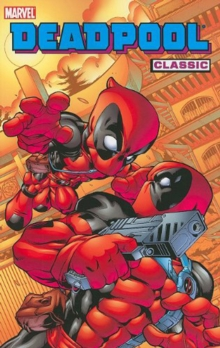Deadpool Classic Volume 5, Paperback / softback Book