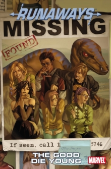 Runaways Vol.3: The Good Die Young, Paperback / softback Book