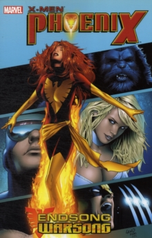 X-men - Phoenix: Endsong/warsong Ultimate Collection, Paperback / softback Book