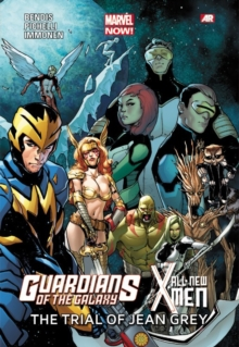 Guardians Of The Galaxy/all-new X-men: The Trial Of Jean Grey (marvel Now), Paperback / softback Book
