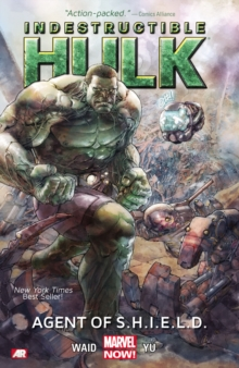 Indestructible Hulk Volume 1: Agent Of S.h.i.e.l.d. (marvel Now), Paperback Book