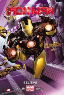 Iron Man - Volume 1: Believe (marvel Now), Paperback / softback Book
