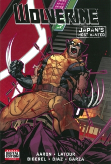 Wolverine: Japan's Most Wanted, Hardback Book