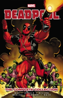 Deadpool By Daniel Way: The Complete Collection Volume 1, Paperback / softback Book