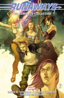 Runaways: The Complete Collection Volume 2, Paperback Book
