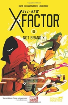 All-new X-factor Volume 1: Not Brand X, Paperback / softback Book