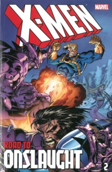 X-men: The Road To Onslaught Volume 2, Paperback / softback Book