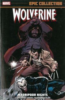Wolverine Epic Collection: Madripoor Nights, Paperback / softback Book