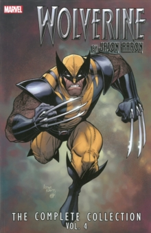 Wolverine By Jason Aaron: The Complete Collection Volume 4, Paperback Book