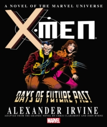 X-Men: Days of Future Past Prose Novel, Hardback Book