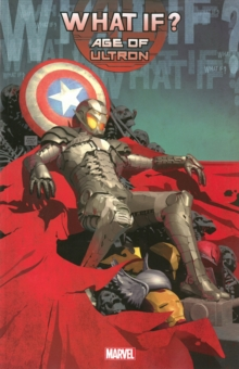 What If? Age Of Ultron, Paperback / softback Book