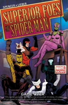 Superior Foes Of Spider-man, The Volume 3: Game Over, Paperback / softback Book
