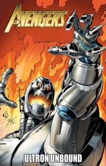 Avengers: Ultron Unbound, Paperback Book