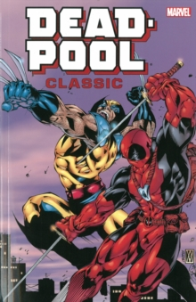 Deadpool Classic Companion, Paperback Book