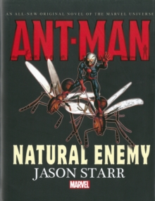 Ant-man: Natural Enemy Prose Novel, Hardback Book