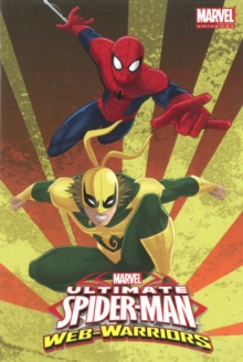 Marvel Universe Ultimate Spider-man: Web Warriors Volume 2, Paperback / softback Book