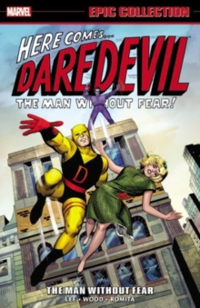Daredevil Epic Collection: The Man Without Fear, Paperback / softback Book