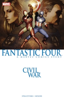 Civil War: Fantastic Four (New Printing), Paperback Book