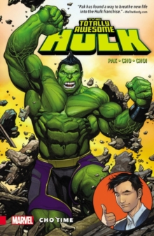 The Totally Awesome Hulk Vol. 1: Cho Time, Paperback / softback Book