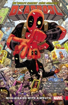 Deadpool: World's Greatest Vol. 1 - Millionaire With A Mouth, Paperback Book