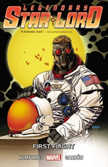 Star-lord Vol. 3: First Flight, Paperback / softback Book