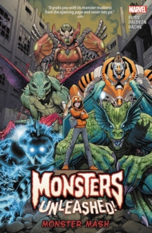 Monsters Unleashed Vol. 1: Monster Mash, Paperback / softback Book