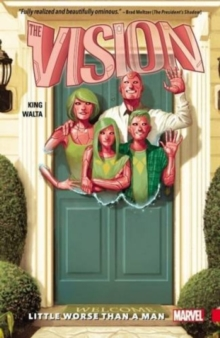Vision Vol. 1: Little Worse Than A Man, Paperback Book