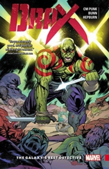 Drax Vol. 1: The Galaxy's Best Detective, Paperback Book