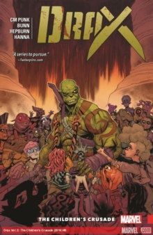 Drax Vol. 2: The Children's Crusade, Paperback / softback Book