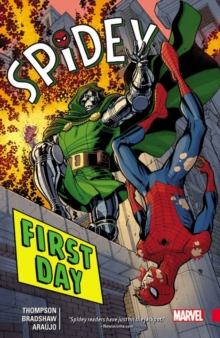 Spidey Vol. 1: First Day, Paperback Book
