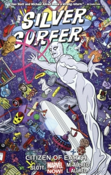 Silver Surfer Vol. 4: Citizen Of Earth, Paperback Book