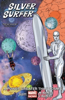 Silver Surfer Vol. 5: A Power Greater Than Cosmic, Paperback / softback Book