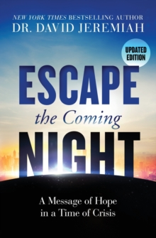 Escape the Coming Night, Paperback / softback Book