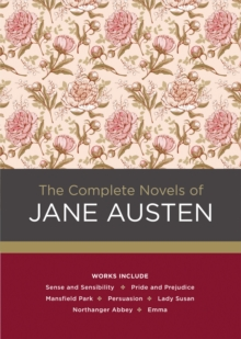 The Complete Novels of Jane Austen, Hardback Book